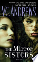 The Mirror Sisters : in the attic and my...