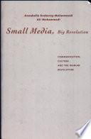 Small Media  Big Revolution
