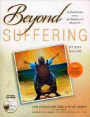 Beyond Suffering Study Guide