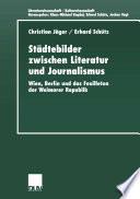 St  dtebilder zwischen Literatur und Journalismus