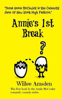 Annie s 1st Break