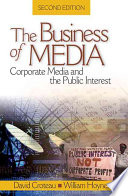 The Business of Media Media And The Public Interest Provides Students