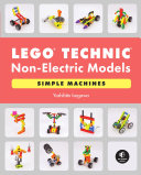 Lego Technic Non Electric Models Simple Machines
