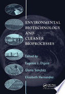 Environmental Biotechnology and Cleaner Bioprocesses