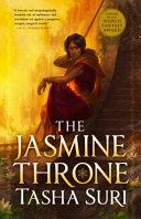 The Jasmine Throne (Hardcover Library Edition)