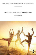 Moving Beyond Capitalism Book