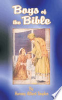 Boys of the Bible Language By Rev Harvey Albert Snyder The First Two