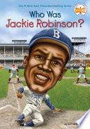 Who Was Jackie Robinson