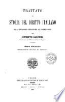 Trattato di storia del diritto italiano dalle invasioni germaniche ai nostri giorni
