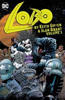 Lobo by Keith Giffen & Alan Grant