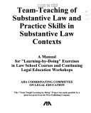 Team teaching of substantive law and practice skills in substantive law contexts