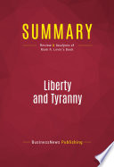 Summary  Liberty and Tyranny