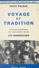 Voyage et tradition - Approche sociologique d'un sous-groupe tsigane, les manouches