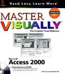 Master Microsoft Access 2000 Visually
