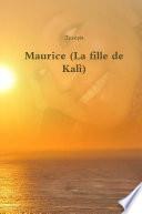 Maurice (La fille de Kalì)