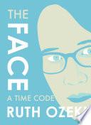 Ebook The Face Epub Ruth Ozeki Apps Read Mobile