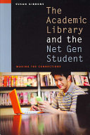 Book The Academic Library and the Net Gen Student