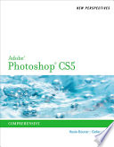 New Perspectives on Adobe Photoshop CS5  Comprehensive