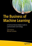 The Business Of Machine Learning