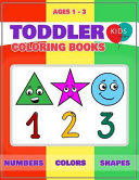 Toddler Coloring Books Ages 1-3 : coloring book that a perfect learning activity...