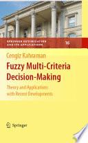 Fuzzy Multi Criteria Decision Making