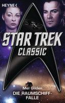 Star Trek - Classic: Die Raumschiff-Falle