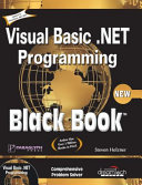 Visual Basic .Net Programming Black Book (W/Cd)