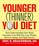 The Younger  Thinner  You Diet