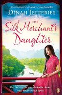 The Silk Merchant's Daughter Book Cover