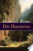 Die Harzreise   Vollst  ndige Ausgabe
