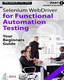Absolute Beginner Part 1 Selenium Webdriver For Functional Automation Testing
