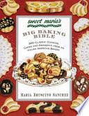 Sweet Maria S Big Baking Bible