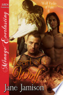 Heart of a Wolf  Wolf Packs of Fate 8