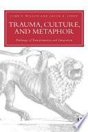 Trauma  Culture  and Metaphor