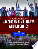 Encyclopedia of American Civil Rights and Liberties  Revised and Expanded Edition  2nd Edition  4 volumes