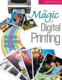 The Magic of Digital Printing