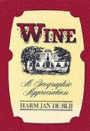 Wine  a Geographic Appreciation