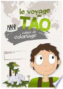 Le voyage de Tao   Cahier de coloriage