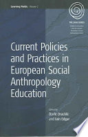 Current Policies and Practices in European Social Anthropology Education