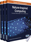 Nature Inspired Computing  Concepts  Methodologies  Tools  and Applications