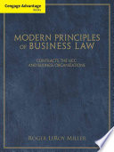 Cengage Advantage Books  Modern Principles of Business Law  Contracts  the UCC  and Business Organizations