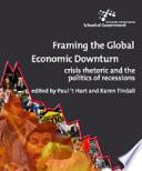 Framing the Global Economic Downturn