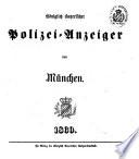 K  niglich Bayerischer Polizey Anzeiger von M  nchen