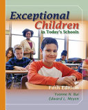 Exceptional Children in Today s Schools