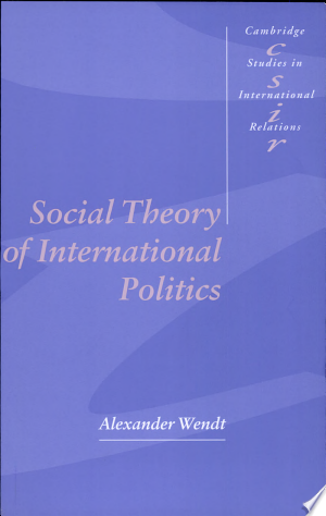 Social Theory of International Politics - ISBN:9780521469609