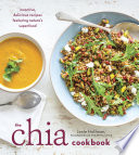 The Chia Cookbook