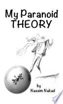 My Paranoid Theory