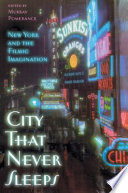City that Never Sleeps A Special Fascination For Filmmakers And Viewers In