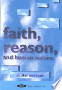 An Essay on Faith  Reason  and Human Nature