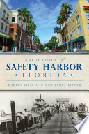 A Brief History of Safety Harbor  Florida